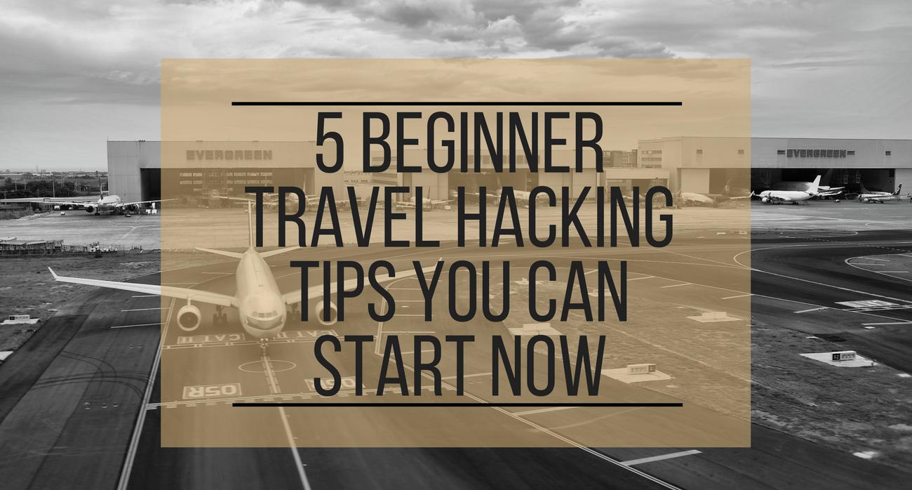 Beginner Travel Hacking Tips