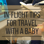 in-flight tips for travel with a baby