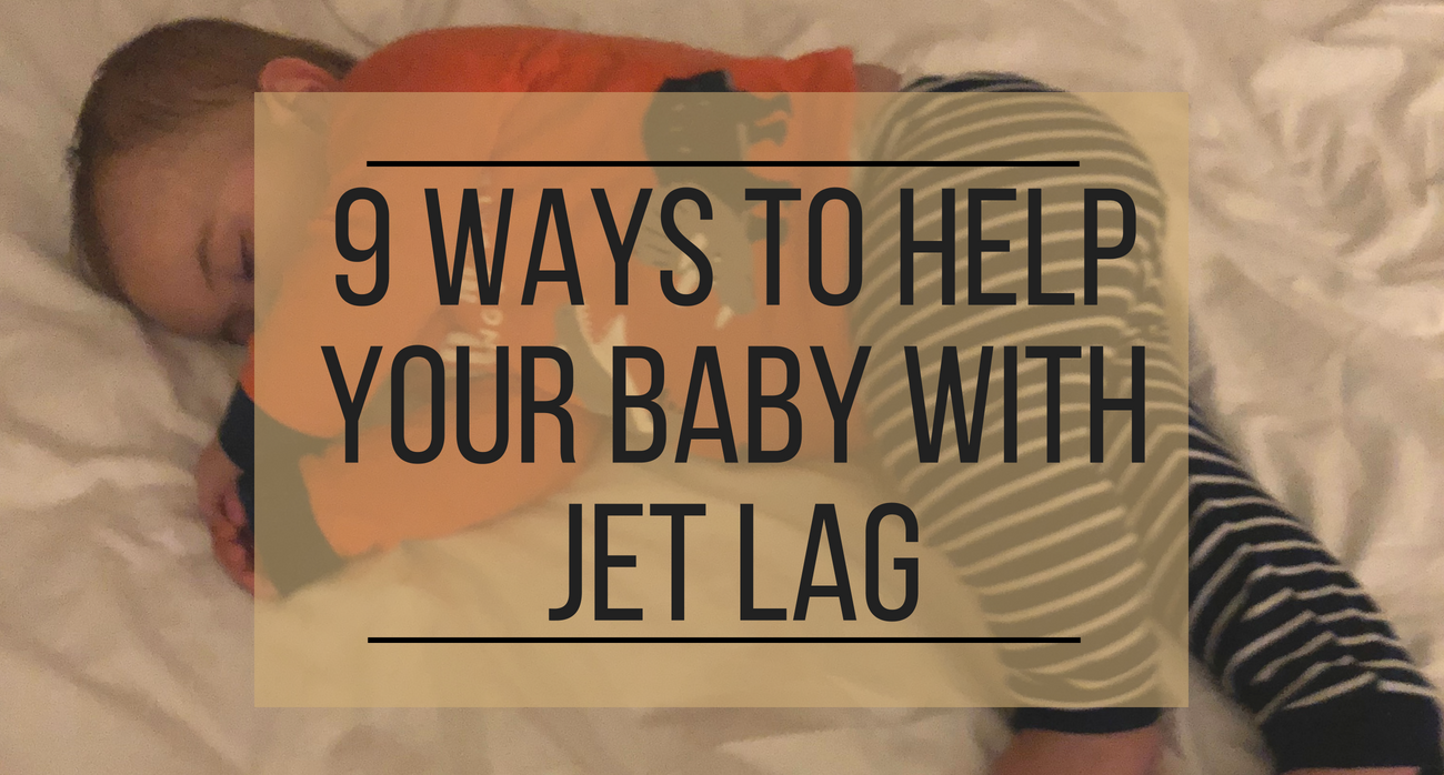 9 Ways to Help Baby With Jet Lag
