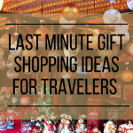 Last minute shopping ideas for travelers
