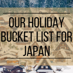 Holiday Bucket List for Japan