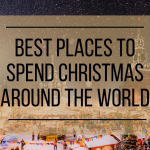 Best Places to Spend Christmas Around the World