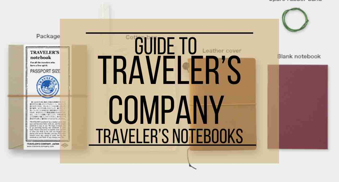 Guide to Traveler's Company Traveler's Notebooks
