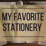 My Favorite Stationery